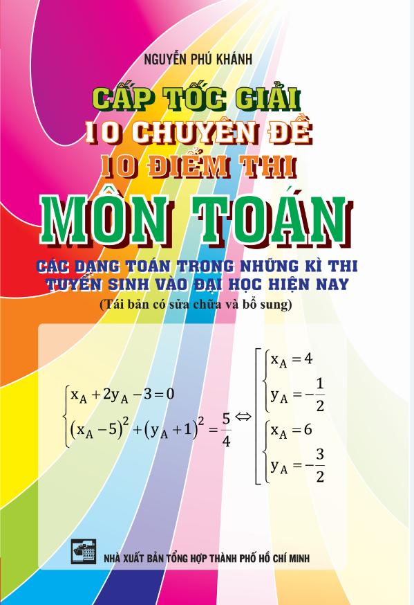 Cấp tốc giải 10 chuyên đề 10 điểm thi môn toán